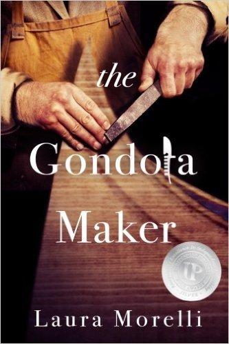 The Gondola Maker Laura Morelli